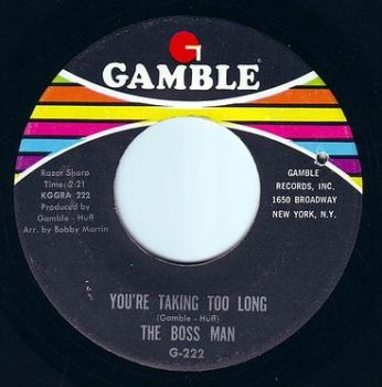 BOSS MAN - YOU'RE TAKING TOO LONG - GAMBLE