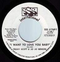 PEGGY SCOTT & JO JO BENSON - I WANT TO LOVE YOU BABY - SSS DEMO