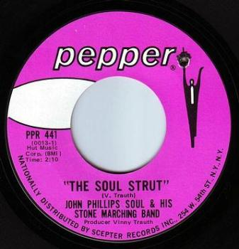 JOHN PHILLIPS SOUL - THE SOUL STRUT - PEPPER