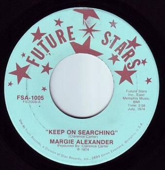 MARGIE ALEXANDER - KEEP ON SEARCHING - FUTURE STARS