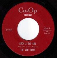 VAN DYKES - ROCK A BYE GIRL - CO-OP