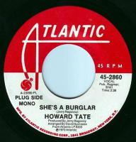 HOWARD TATE - SHE'S A BURGLAR - ATLANTIC DEMO