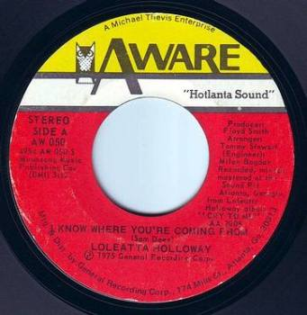 LOLEATTA HOLLOWAY - I KNOW WHERE YOU'RE COMING FROM - AWARE