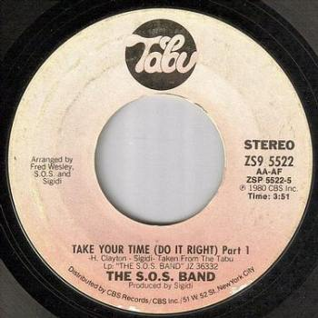 S.O.S. BAND - TAKE YOUR TIME (DO IT RIGHT) - TABU