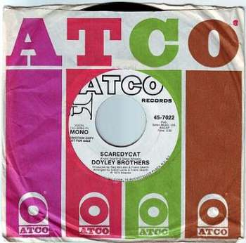 DOYLEY BROTHERS - SCAREDYCAT - ATCO DEMO