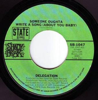 DELEGATION - SOMEONE OUGHTA WRITE A SONG - STATE