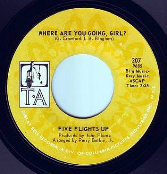 FIVE FLIGHTS UP - WHERE ARE YOU GOING, GIRL - TA