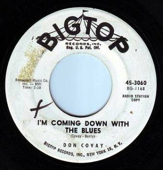 DON COVAY - I'M COMING DOWN WITH THE BLUES - BIGTOP DEMO