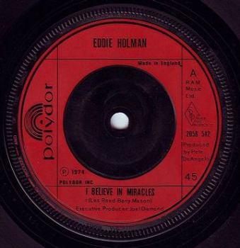 EDDIE HOLMAN - I BELIEVE IN MIRACLES - POLYDOR