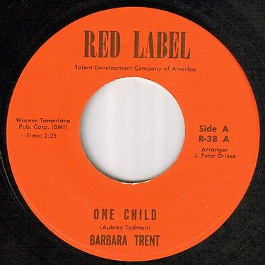 BARBARA TRENT - ONE CHILD - RED LABEL