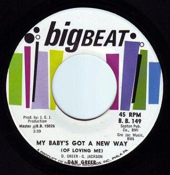 DAN GREER - MY BABY'S GOT A NEW WAY (OF LOVING ME) - BIGBEAT