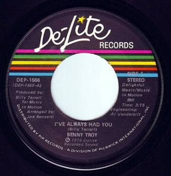BENNY TROY - I'VE ALWAYS HAD YOU - DE-LITE