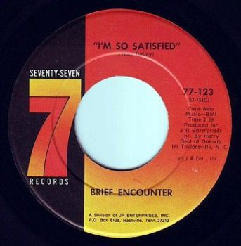 BRIEF ENCOUNTER - I'M SO SATISFIED - 77