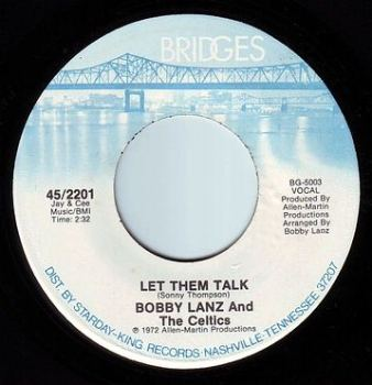 BOBBY LANZ & The CELTICS - LET THEM TALK - BRIDGES