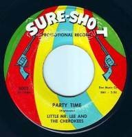 LITTLE MR. LEE & THE CHEROKEES - PARTY TIME - SURE SHOT DEMO