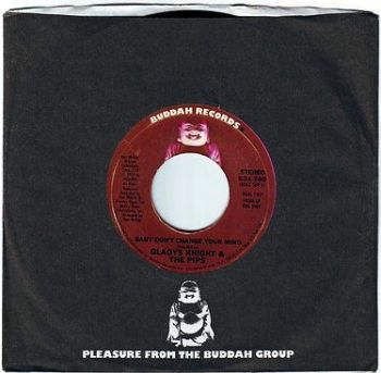 GLADYS KNIGHT & THE PIPS - BABY DON'T CHANGE YOUR MIND - BUDDAH