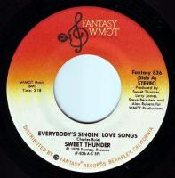 SWEET THUNDER - EVERYBODY'S SINGIN' LOVE SONGS - WMOT