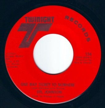 SYL JOHNSON - ONE WAY TICKET TO NOWHERE - TWINIGHT