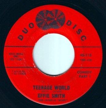 EFFIE SMITH - TEENAGE WORLD - DUO DISC