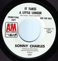 SONNY CHARLES - IT TAKES A LITTLE LONGER - A&M DEMO