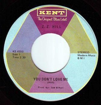 Z.Z. HILL - YOU DON'T LOVE ME - KENT
