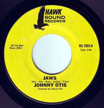JOHNNY OTIS - JAWS - HAWK SOUND
