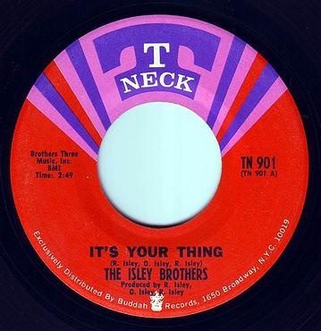 ISLEY BROTHERS - IT'S YOUR THING - T NECK
