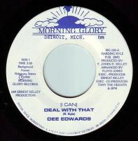DEE EDWARDS - I CAN DEAL WITH THAT - MORNING GLORY
