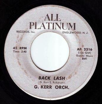GEORGE KERR ORCH - BACK LASH - ALL PLATINUM