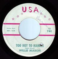 WILLIE MABON - TOO HOT TO HANDLE - USA