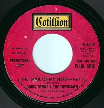 CHRIS TOWNS & THE TOWNSMEN - THE SOUL OF MY SISTER PT 1 - COTILLION DEMO