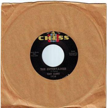 TONY CLARKE - THE ENTERTAINER - CHESS