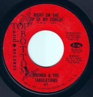 BRENDA & THE TABULATIONS - RIGHT ON THE TIP OF MY TONGUE - TOP & BOTTOM