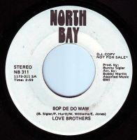 LOVE BROTHERS - BOP DE DO WAW - NORTH BAY DEMO