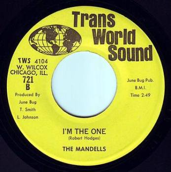 MANDELLS - I'M THE ONE - TRANS WORLD