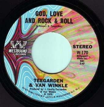 TEEGARDEN & VAN WINKLE - GOD, LOVE AND ROCK & ROLL - WESTBOUND