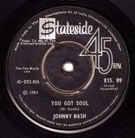 JOHNNY NASH - YOU GOT SOUL - STATESIDE (INDIA)