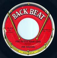 JOE HINTON - YOU GOTTA HAVE LOVE - BACK BEAT