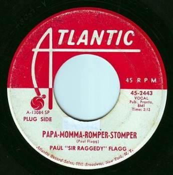 "PAUL ""SIR RAGGEDY"" FLAGG - PAPA-MOMMA-ROMPER-STOMPER - ATLANTIC DEMO"