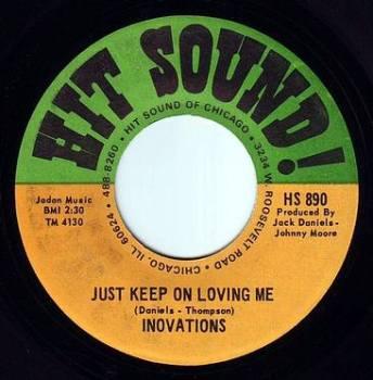 INOVATIONS - JUST KEEP ON LOVING ME - HIT SOUND