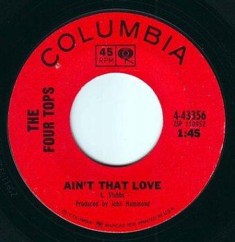 FOUR TOPS - AIN'T THAT LOVE - COLUMBIA