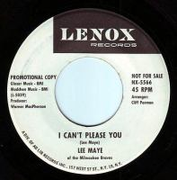 LEE MAYE - I CAN'T PLEASE YOU - LENOX DEMO