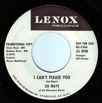 LEE MAYE - I CAN'T PLEASE YOU - LENOX DEMO