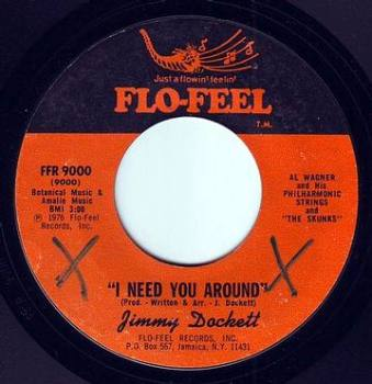 JIMMY DOCKETT - I NEED YOU AROUND - FLO-FEEL