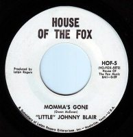 LITTLE JOHNNY BLAIR - MOMMA'S GONE - H.O.T.F. DEMO