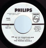 WOODEN NICKELS - WE GO TOGETHER - PHILIPS DEMO