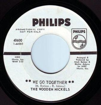 WOODEN NICKELS - WE GO TOGETHER - PHILIPS DEMO