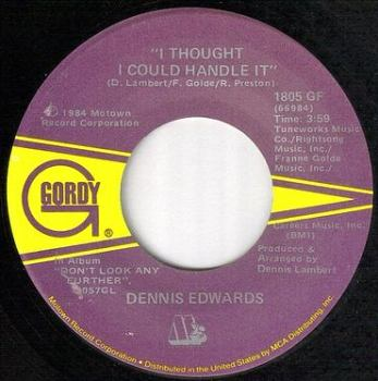 DENNIS EDWARDS - I THOUGHT I COULD HANDLE IT - GORDY