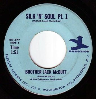 BROTHER JACK McDUFF - SILK 'N' SOUL - PRESTIGE