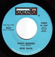ROSE DAVIS - THAT'S ENOUGH - EXCELLO